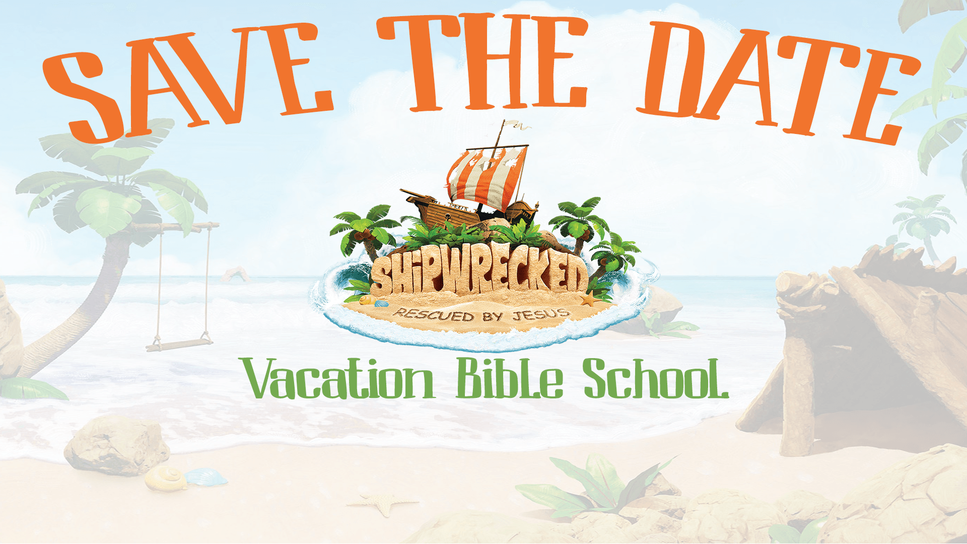 Shipwrecked VBS Save the Date FB Event 3